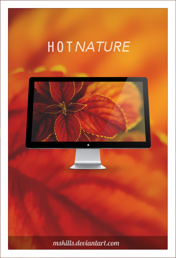 HOT Nature by mskills