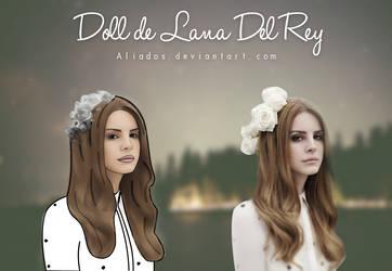 Doll Lana del Rey by Aliados