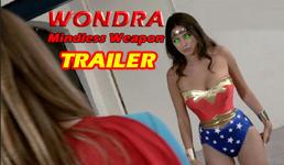 Wondra_Mindless weapon_Trailer 1