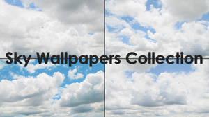 Sky Wallaper Collection