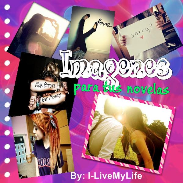 Imagenes Para Tus Novelas 2 by ~I-LiveMyLife on deviantART
