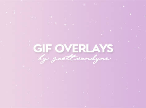 GIF OVERLAYS PACK by scottvandyne