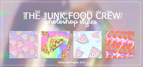 The Junk Food Crew Styles .asl