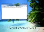 Perfect ViSplore Beta 1