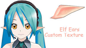 MMD- Custom Tex. Elf Ears -DL
