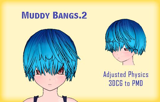 MMD- Muddy bangs.2 -DL by MMDFakewings18