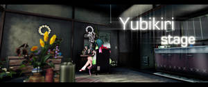 Yubikiri stage DL!