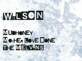 Wilson, the Grunge Font by cwylie0
