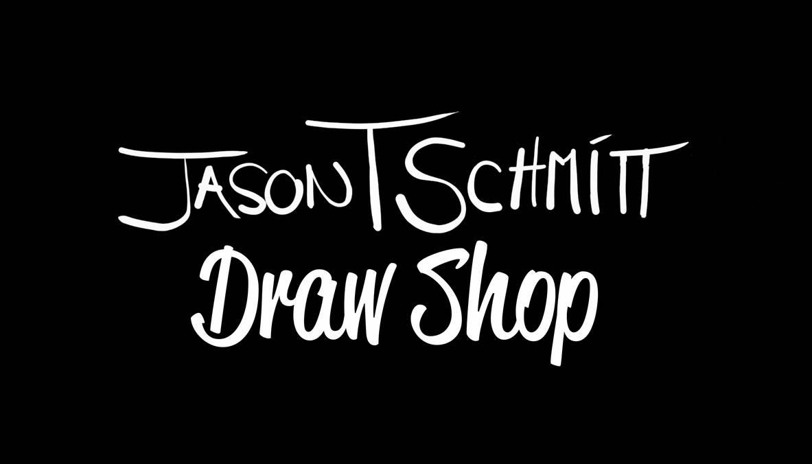Jts Draw Shop 2 by JasonSchmitt