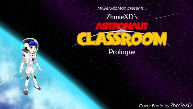 Astronaut Classroom - Prologue
