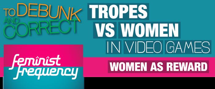 To Debunk and Correct - TvWiVG - Women as Reward