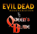 Evil Dead Regeneration Vs Queen's Blade Intro-Ch.2 by JON-GEIST