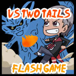 Vs Two Tails Flash Game