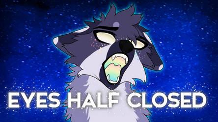 Eyes half closed | Animation meme | link in desc