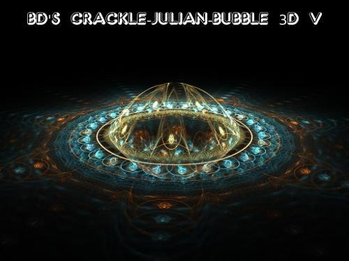 BD's 3D Crackle-JuliaN-Bubble by Fractal-Resources
