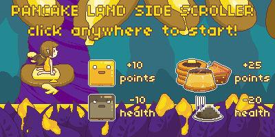 Pancake Land Side Scroller