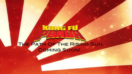 Kung Fu Panda - Coming Soon by Destiny3000