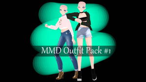 MMD Outfit Pack #1 Dl! by JazzyPaxYT