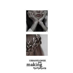 PSD Making Memories Urban Flower Graphic  by UrbanFlowerGraphic