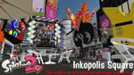 Splatoon 2 - Inkopolis Square (read description!)