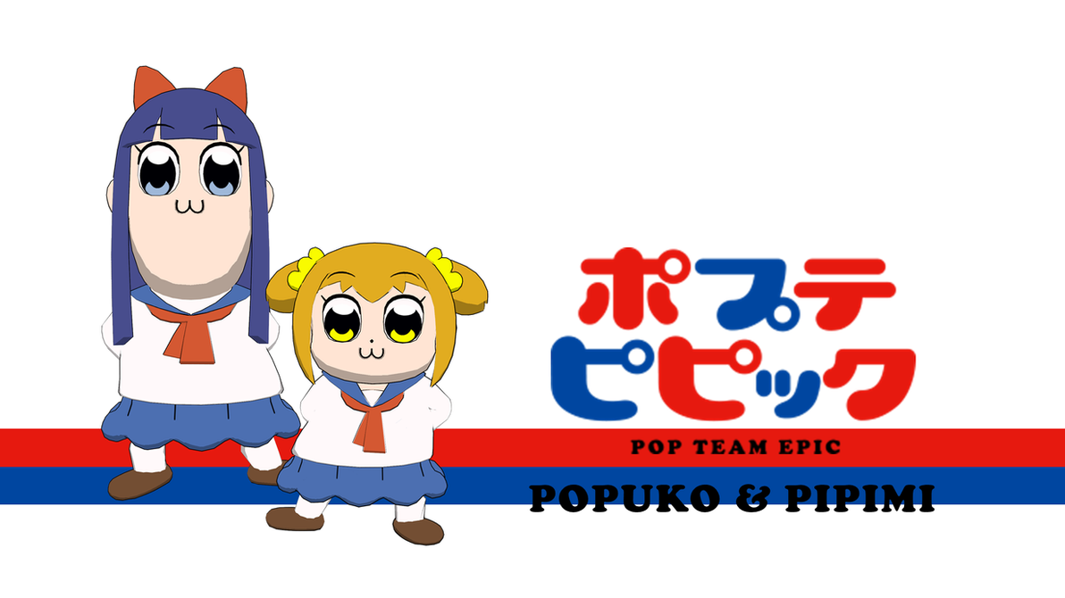 Pop Team Epic - Popuko and Pipimi by FatalitySonic2