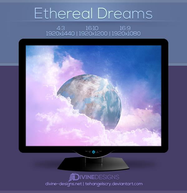 Ethereal Dreams by TehAngelsCry