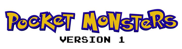 Pocket Monsters - Version 1 by Jackster3000