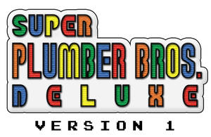 Super Plumber Bros Deluxe - V1 by Jackster3000