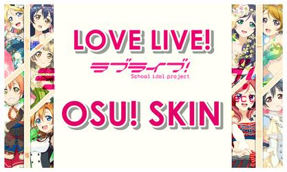 Love Live! School Idol Project Osu!Skin