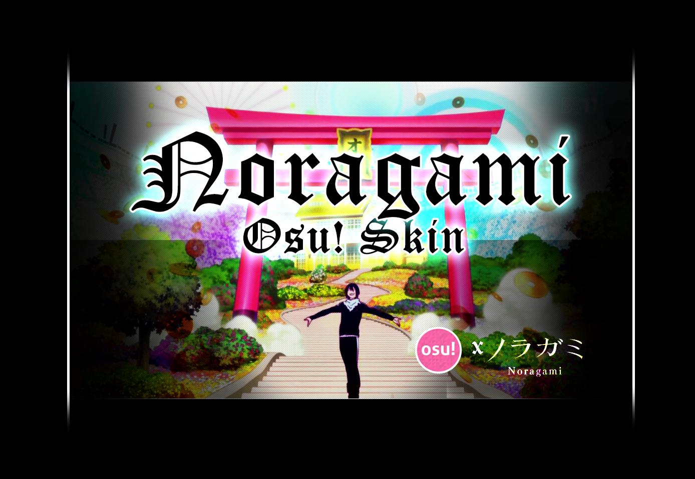 Noragami Osu!Skin by Lyra-Kizzle08 on DeviantArt