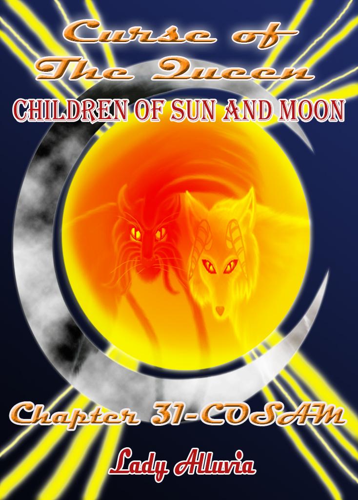 Chapter (31+) - COSAM by LadyAlluvia