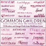Common Children Lyrics Brushes by jordannamorgan