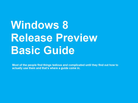 Windows 8 Release preview Basic Guide
