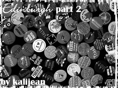 Edinburgh: Part Two by kalijean