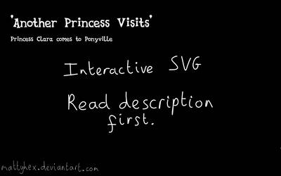 Interactive: Another Princess Visits by mattyhex