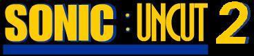 Sonic: Uncut 2