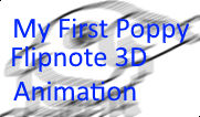 My First Poppy The Popplio Flipnote 3D Animation