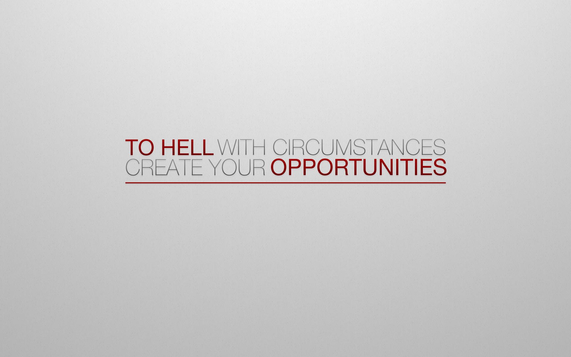Create opportunities by Matt023