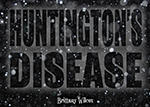 Huntington's Disease Presentation by wazasaki123