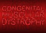 My Congenital Muscular Dystrophy Project by wazasaki123
