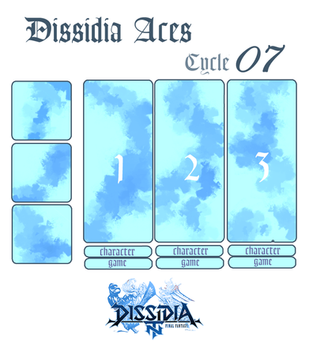 DISSIDIA ACES - CYCLE 07 APPLICATION by xDrifterr