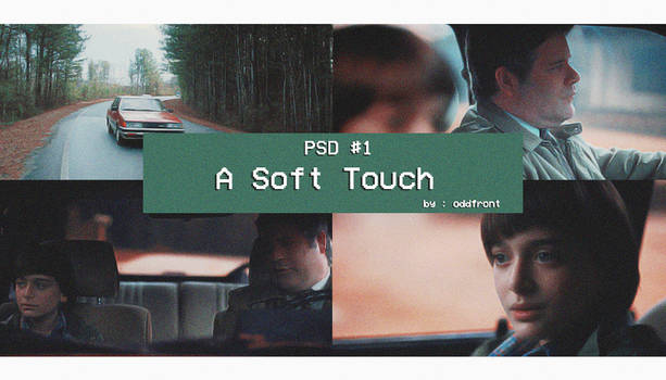 a soft touch // #1 psd