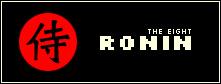 The Eight Ronin