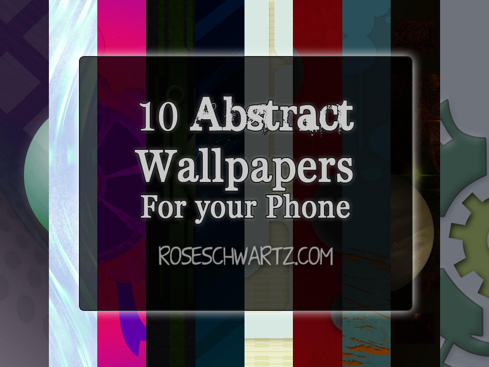 Abstract smartphone wallpapers by roseschwartz on deviantart for Abstract smartphone wallpaper