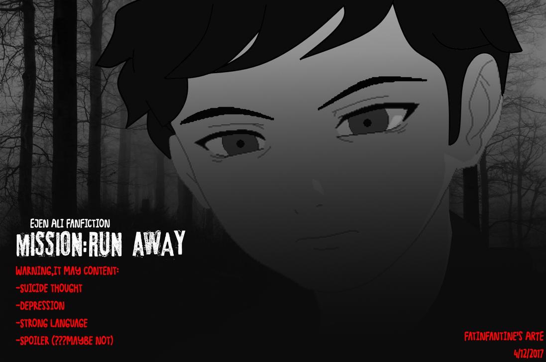 EA Fanfiction_Mission:Run Away by FatinFantine on DeviantArt