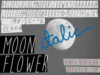 Moon Flower Italic by deathmunkey