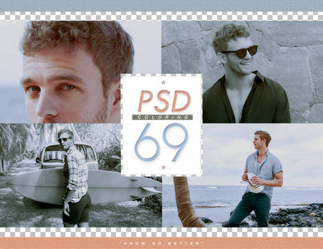 PSD # 69 [Know No Better]