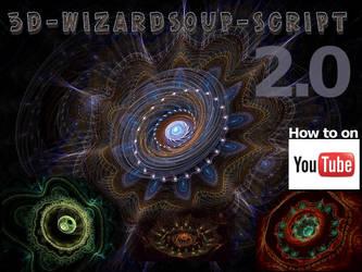 3D-WizardSoup-Script 2.0 by ulliroyal