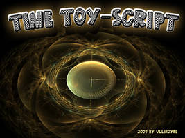 TIME TOY SCRIPT by ulliroyal