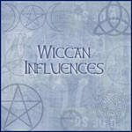 Wiccan Influences